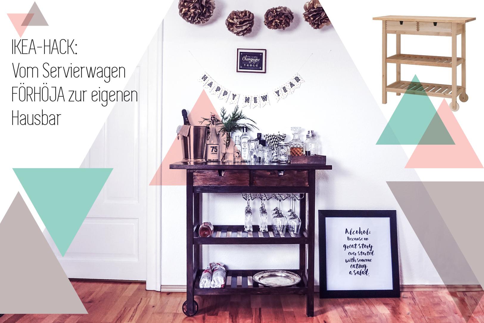 Ikea Hack Vom F 214 Rh 214 Ja Servierwagen Zur Silvester Hausbar
