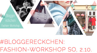 Blogger_Fashion_Workshop_Germany_Deutschland