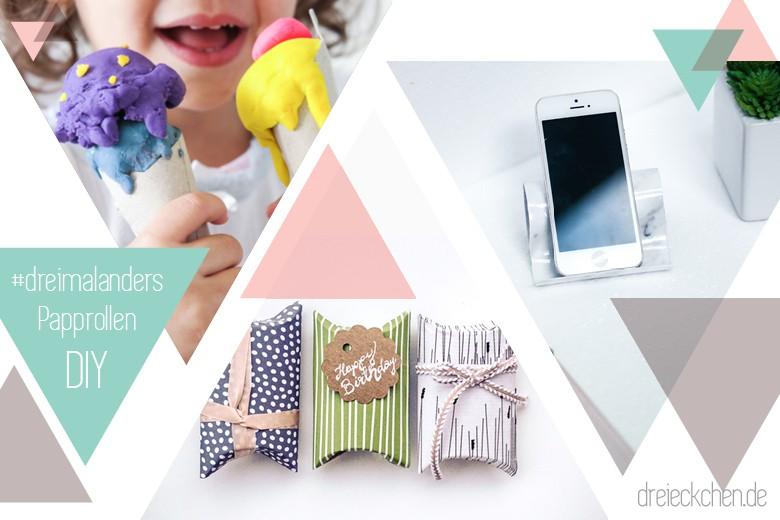 Nachhaltig Leben Mit Upcycling Ideen Für Zuhause: Papprollen #dreimalanders