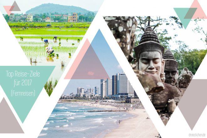 Reisetrends 2017: Vietnam, Kambodscha, Israel und Kuba