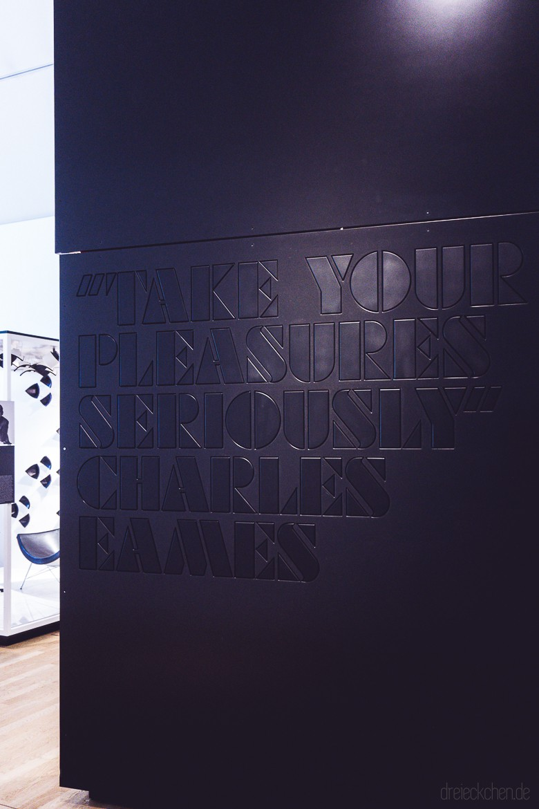 Zitat von Charles Eames: Take your Pleasures Seriously.